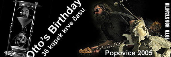 Otto's Birthday Popovice 2005