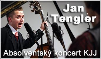 Jan Tengler - Absolventský koncert KJJ